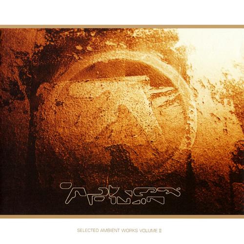 Selected+Ambient+Works+Volume+II+CD1+Selected+Ambient+Works+Volume