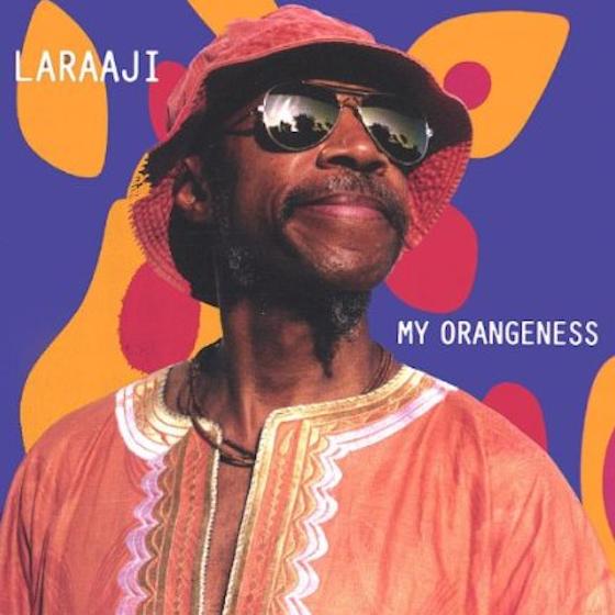laraaji-orangeness