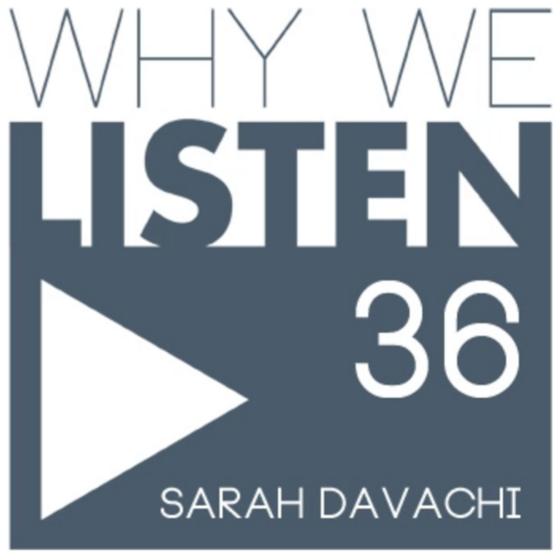 davachi-36-whywelisten