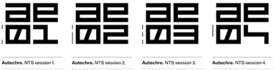 Autechre NTS Sessions 1-4 Listening Diary
