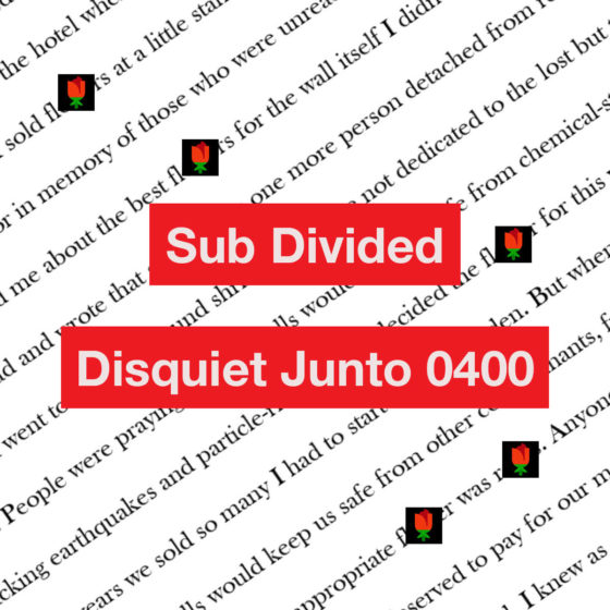 Disquiet Junto Project 0400: Sub Divided